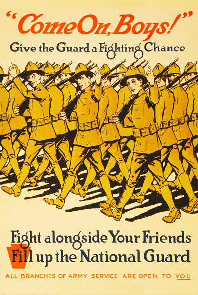 WWI Poster : Misc : Come On Boys!  National Guard Recruitment : WW1 Propaganda World War I