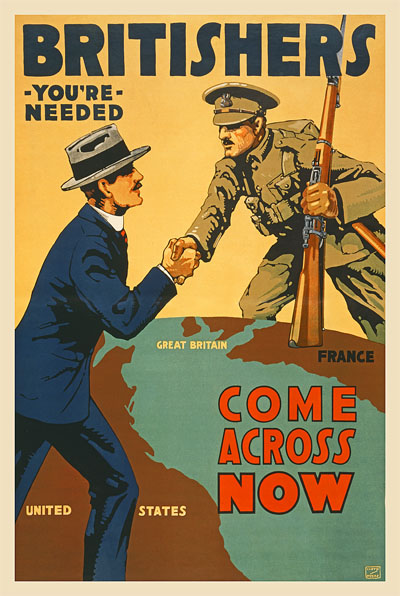 WWI Poster : Misc : Britishers, You're Needed. Come Across Now : WW1 Propaganda World War I