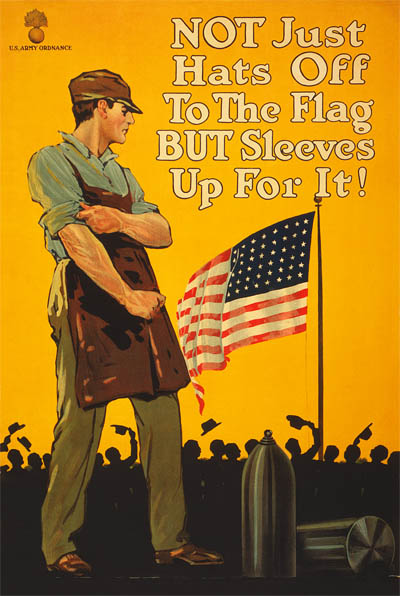 WWI Poster : Misc : Sleeves Up For The Flag : WW1 Propaganda World War I