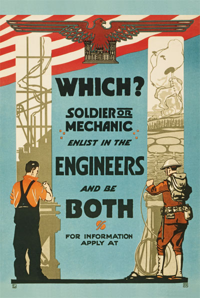 WWI Poster : Misc : Soldier or Mechanic Enlist in the Engineers : WW1 Propaganda World War I