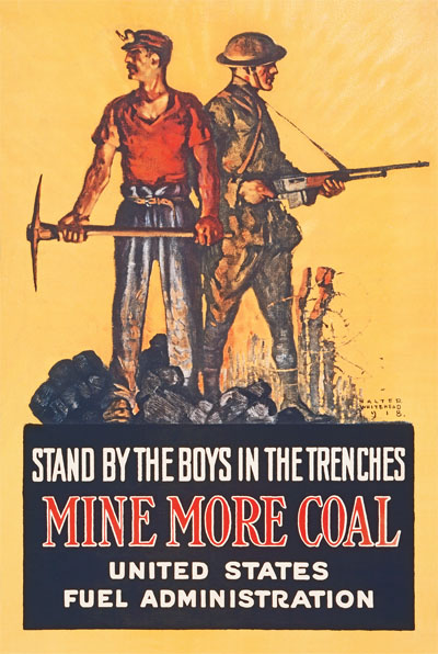 WWI Poster : Misc : Mine More Coal Fuel Administration : WW1 Propaganda World War I