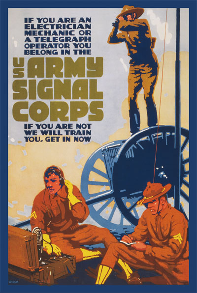 WWI Poster : US Army : US Army Signal Corps : WW1 Propaganda World War I