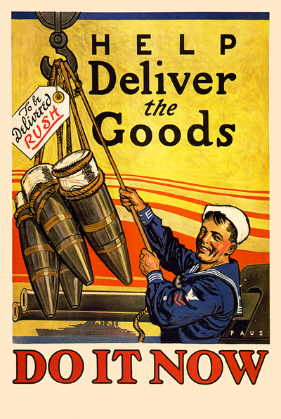 WWI Propaganda Poster : US Navy : US Navy Sailor :: Help Deliver the Goods : WW1 World War I
