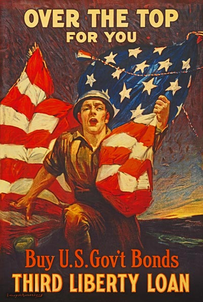 WWI Poster : US Army : Over the Top For You : WW1 Propaganda World War I