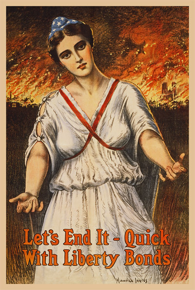 WWI Poster : War Bonds : Let's End It Quick With Liberty Bonds : WW1 Propaganda World War I