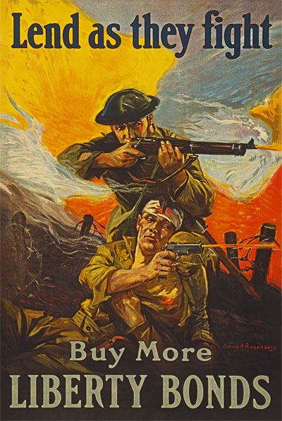 WWI Poster : War Bonds : Liberty Loans Lend As They Fight : WW1 Propaganda World War I